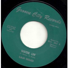 "SAM WARD ""Sister Lee / Stone Broke"" 7"""