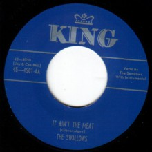 "SWALLOWS ""IT AIN'T THE MEAT / ETERNALLY"" 7"""