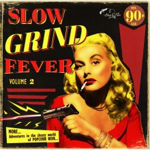 SLOW GRIND FEVER VOL. 2 LP
