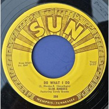 "SLIM RHODES ""DO WHAT I DO / TAKE AND GIVE"" 7"""