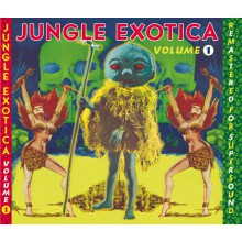 JUNGLE EXOTICA Volume 1 CD