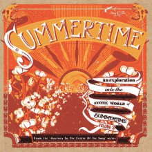 SUMMERTIME: Journey To The Center Of The Song, Volume Three 10""