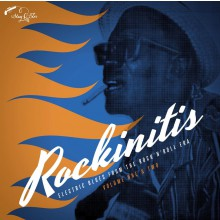 ROCKINITIS Vol. 1+2: Electric Blues From The Rock`n ́Roll Era CD