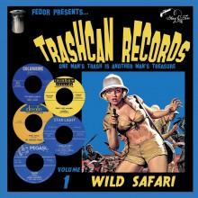 """TRASHCAN RECORDS Volume 1: Wild Safari 10"""""""