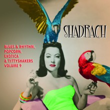 SHADRACH - EXOTIC BLUES & RHYTHM Vol. 9 10""