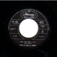 "State Of Micky & Tommy ""With Love From 1 To 5/I Know What I Would Do"" 7"""