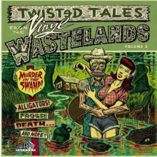 TWISTED TALES FROM THE VINYL WASTELANDS Volume 3 - Gatefold LP