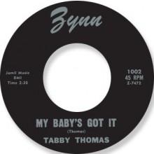 "TABBY THOMAS ""MY BABYS GOT IT / TOMORROW"" 7"""