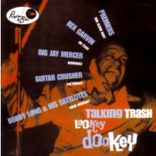 TALKIN TRASH/LOOKEY DOOKEY CD