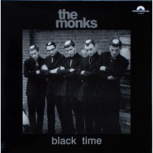 "MONKS ""BLACK TIME"" LP"