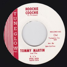 "TOMMY MARTIN & THE XL's ""HOOCHIE COOCHIE/ LET IT RIDE"" 7"""