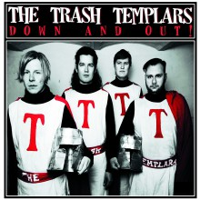 "TRASH TEMPLARS ""Down And Out!"" LP"