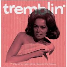 TREMBLIN': Steamy and Atmospheric Female R&B LP