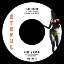 """LEO QUICA """"Caliente / Oh Leola"""" 7"""""""