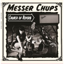 """MESSER CHUPS """"Church Of Reverb"""" LP"""