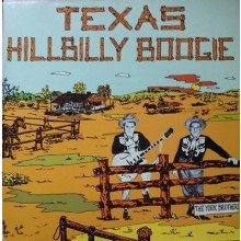 TEXAS HILLBILLY BOOGIE LP