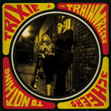 """TRIXIE AND THE TRAINWRECKS """"3 Cheers To Nothing"""" LP (+CD)"""