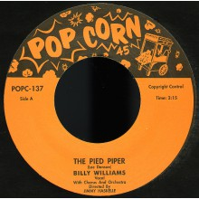 "BILLY WILLIAMS ""Pied Piper""/ NICK TODD ""Too Much Rosita"" 7"""