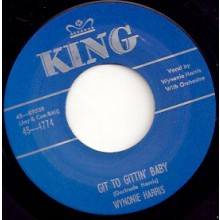 "WYNONIE HARRIS ""GIT TO GTTIN' BABY/ GOOD MAMBO TONIGHT"" 7"""