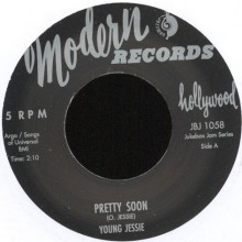 "YOUNG JESSIE ""Pretty Soon / Well Baby"" 7"""
