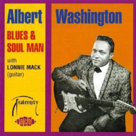 "ALBERT WASHINGTON ""BLUES AND SOUL MAN"" CD"