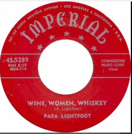 "PAPA LIGHTFOOT ""WINE, WOMEN, WHISKEY/Mean Old Train"" 7"""
