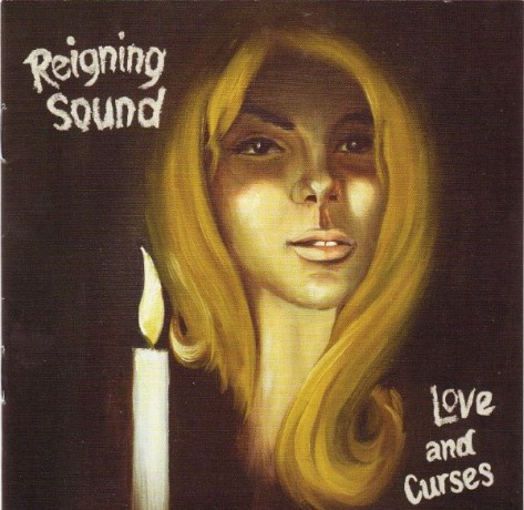 """REIGNING SOUND """"LOVE AND CURSES"""" CD"""