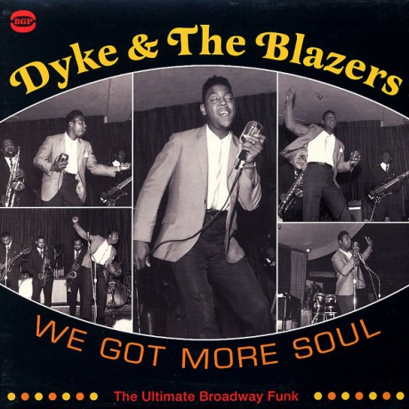 """DYKE AND THE BLAZERS """"WE GOT MORE SOUL"""" double-LP"""