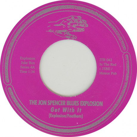 """JON SPENCER BLUES EXPL.""""GET WITH IT/DOWN LOW"""" 7"""""""
