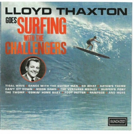 "CHALLENGERS ""LLOYD THAXTZON GOES CD"