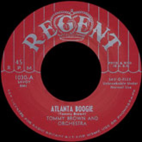 """TOMMY BROWN """"ATLANTA BOOGIE / HOUSE NEAR THE RAILROAD TRACK"""" 7"""""""