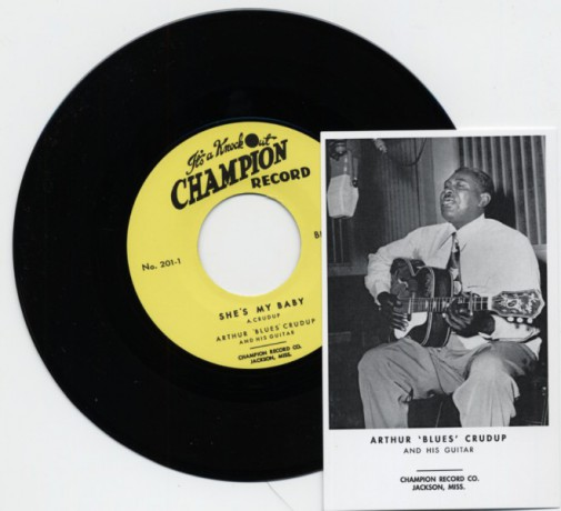 """ARTHUR 'BLUES' CRUDUP """"She's My Baby/ The Moon Is Rising"""" 7"""""""