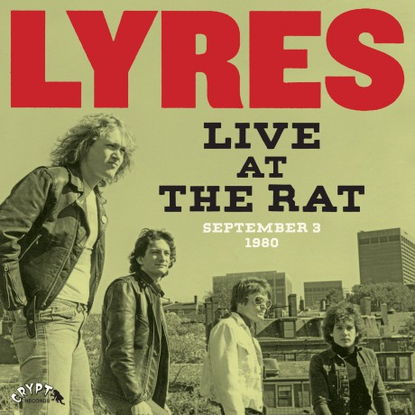 "LYRES ""Live At The Rat, September 3 1980"" Gatefold LP"