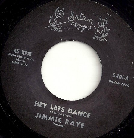 "JIMMIE RAYE ""HEY LET'S DANCE / FORGIVE ME"" 7"""