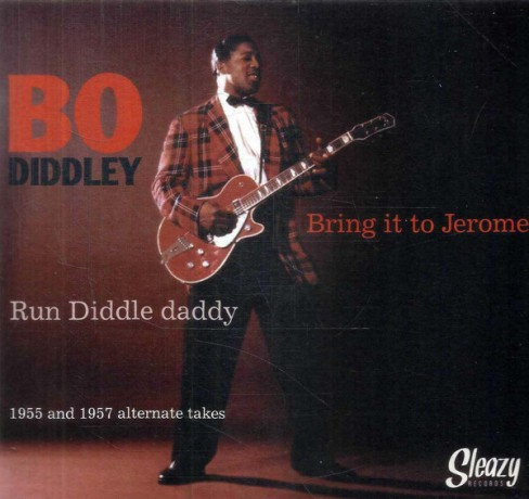 """BO DIDDLEY """"Bring It To Jerome / Run Diddle Daddy"""" 7"""""""