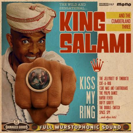 """KING SALAMI & THE CUMBERLAND THREE """"Kiss My Ring"""" LP"""