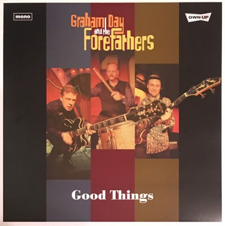 """GRAHAM DAY & THE FOREFATHERS """"Good Things"""" LP"""