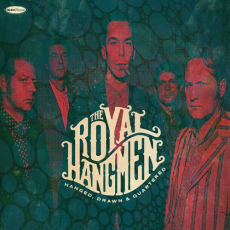 "ROYAL HANGMEN ""Hanged, Drawn & Quartered"" LP"