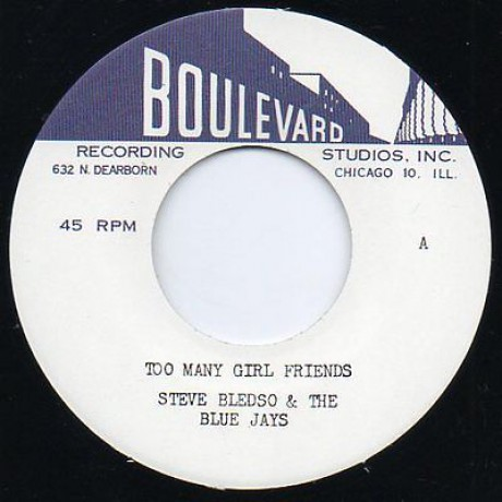 """STEVE BLEDSOE & THE BLUE JAYS """"Smooth Operator / Too Many Girl Friends"""" 7"""""""