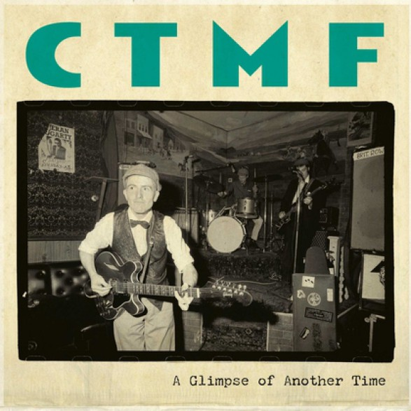 """BILLY CHILDISH & CTMF """"A Glimpse of Another Time"""" 7"""""""