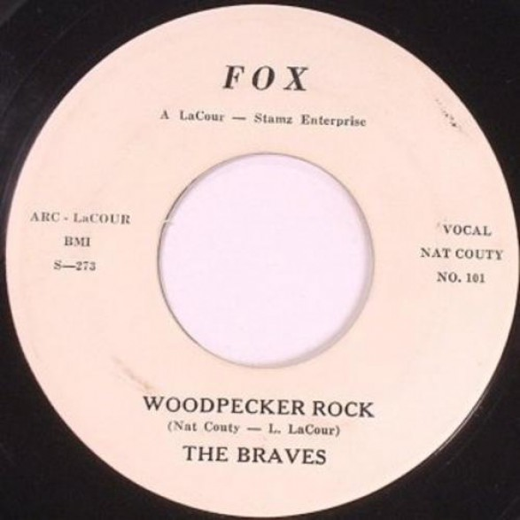 """BRAVES """"Woodpecker Rock / Won't You Come Along With Me"""" 7"""""""