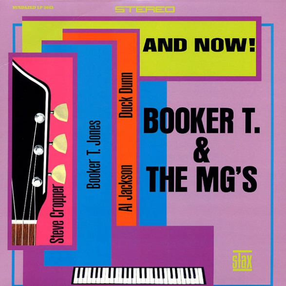 """BOOKER T & MG'S """"AND NOW!"""" LP"""