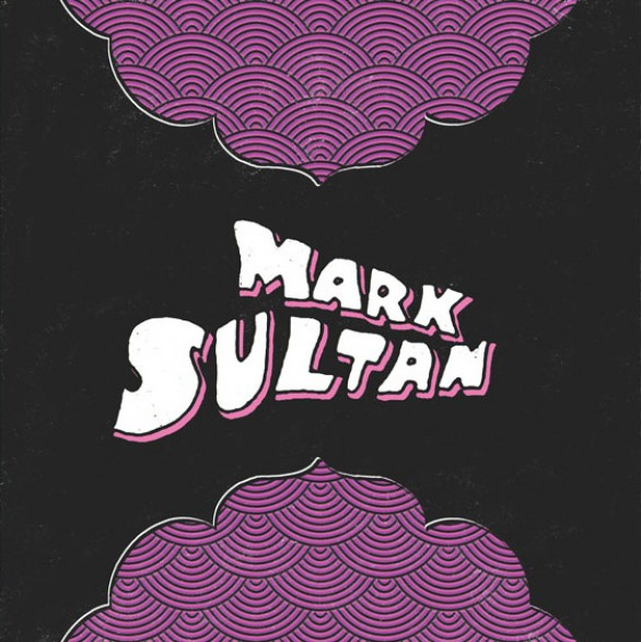 "MARK SULTAN ""LIVIN MY LIFE"" 7"""