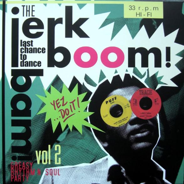 """JERK BOOM! BAM! """"Volume 2"""" LP"""