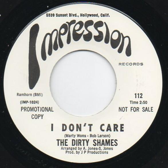 "DIRTY SHAMES ""I DON'T CARE / MAKIN' LOVE"" 7"""