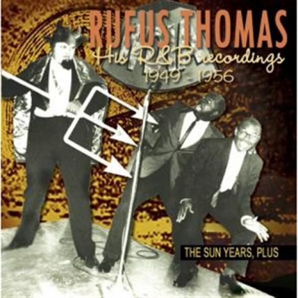 "RUFUS THOMAS ""THE SUN YEARS, PLUS"" CD"