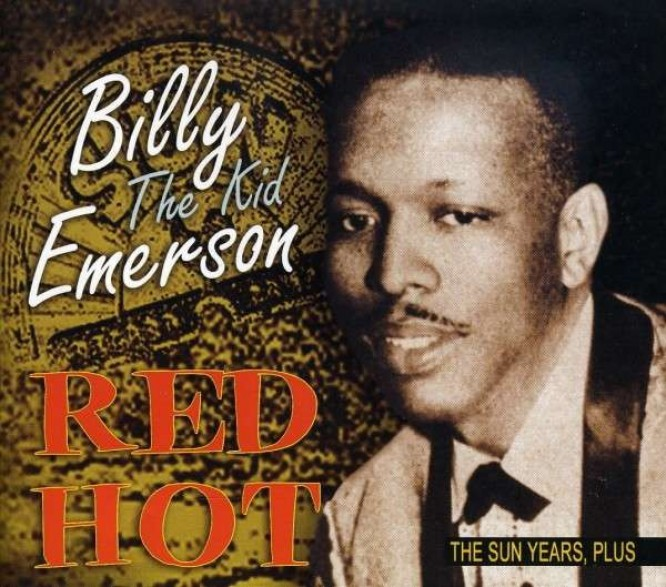 """BILLY (THE KID) EMERSON """"RED HOT - THE SUN YEARS"""" CD"""