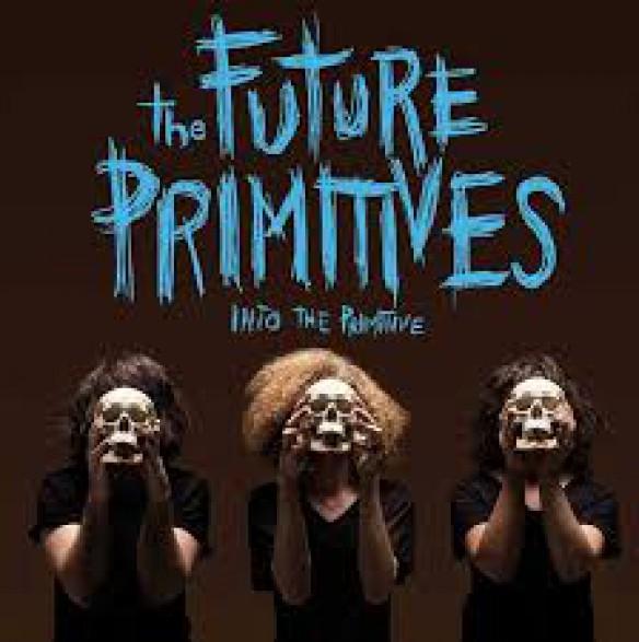 "FUTURE PRIMITIVES ""Into The Primitive"" LP"