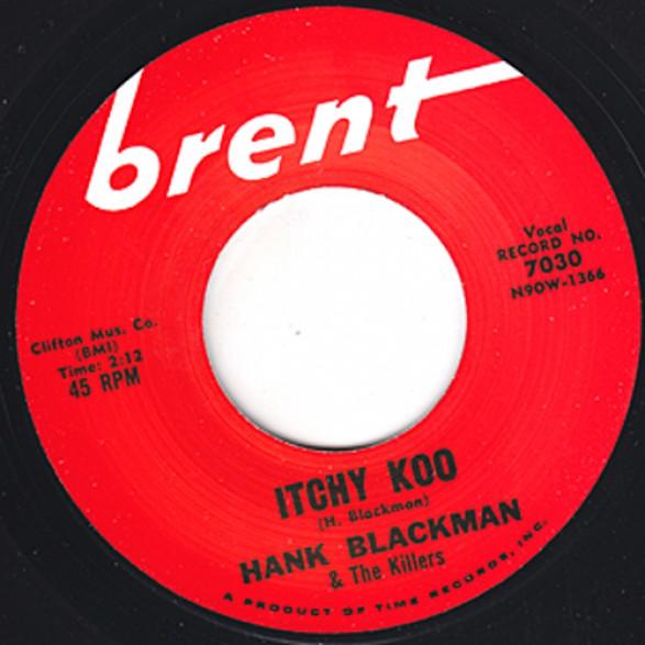 "HANK BLACKMAN & THE KILLERS ""ITCHY KOO""/ JOHNNY LANCE ""THE BIG TRAGEDY"" 7"""