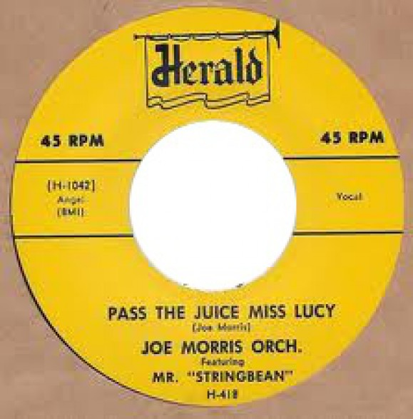 """Joe Morris Orchestra """"Pass The Juice Miss Lucy / Who's Gonna Cry For Me"""" 7"""""""